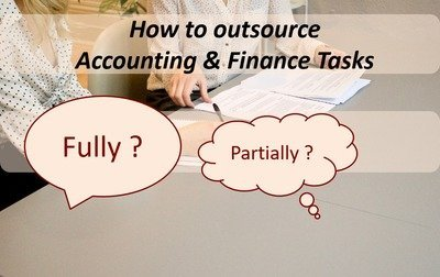HOW to Outsource Accounting & Finance Tasks